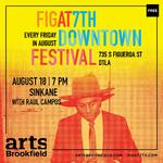 FIGat7th DOWNTOWN FESTIVAL: SINKANE with Raul Campos of KCRW