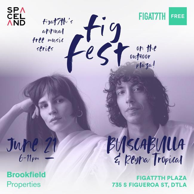 FIGFest with Buscabulla, Reyna Tropical, & Anthony Valadez
